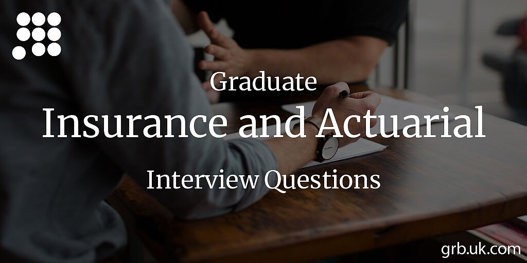 Graduate Insurance Interview Questions & Answers | GRB