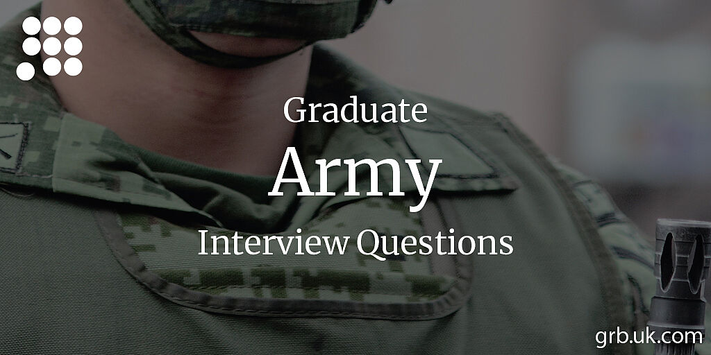 Graduate Army Interview Questions & Answers | GRB