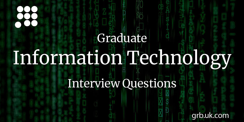 Graduate IT Interview Questions & Answers | GRB