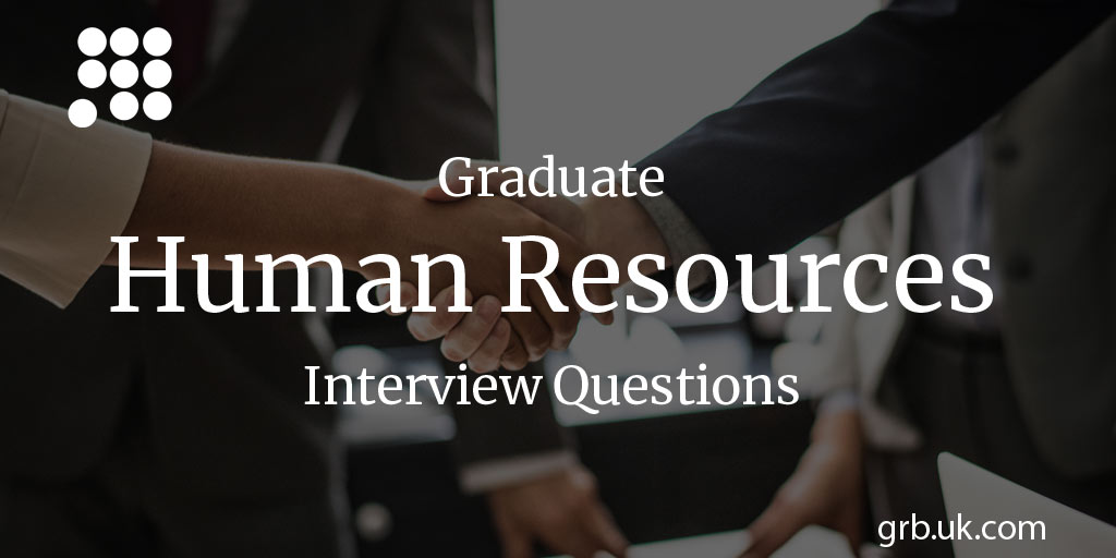 Graduate Hr Interview Questions Answers Grb